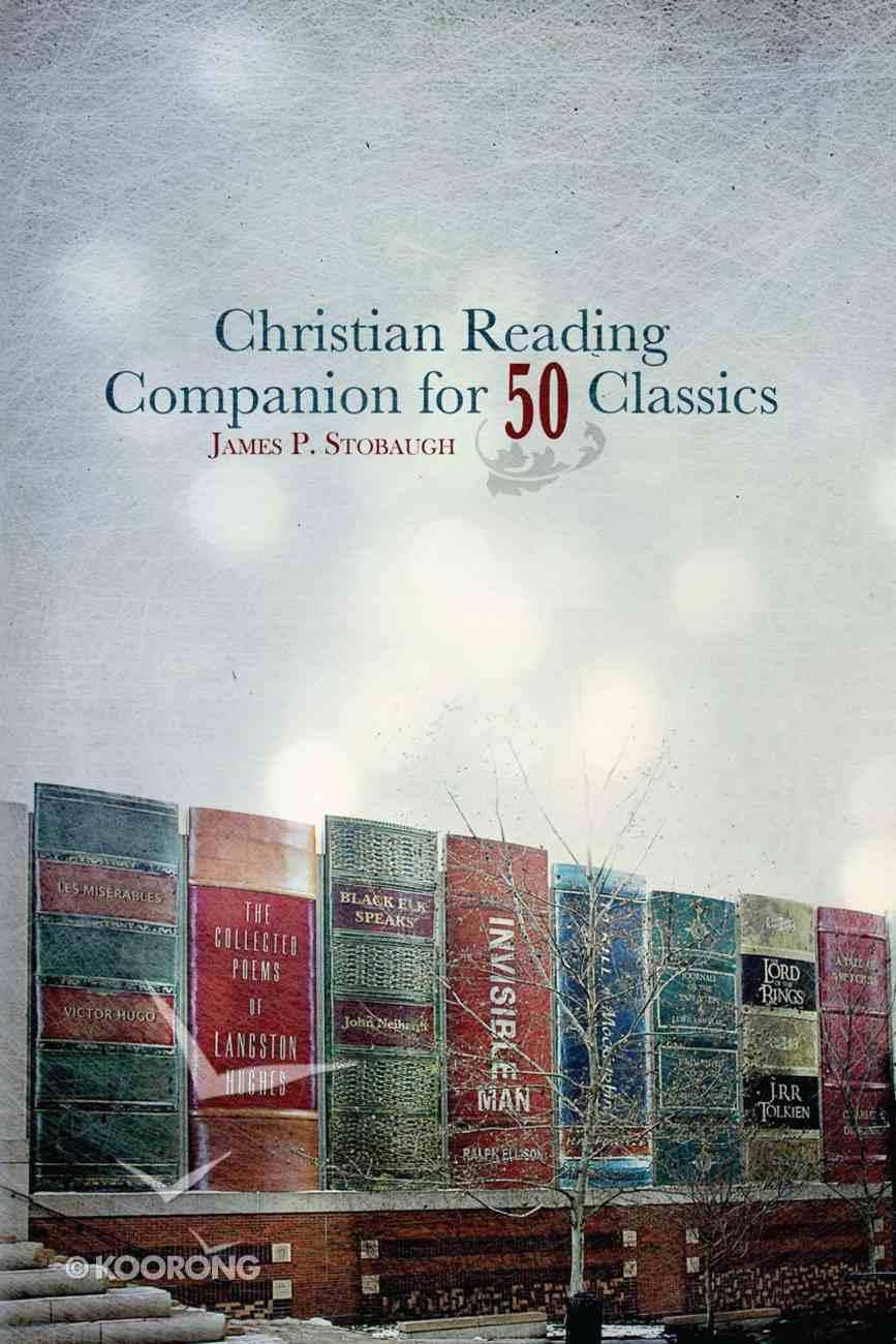 Christian Reading Companion For 50 Classics eBook