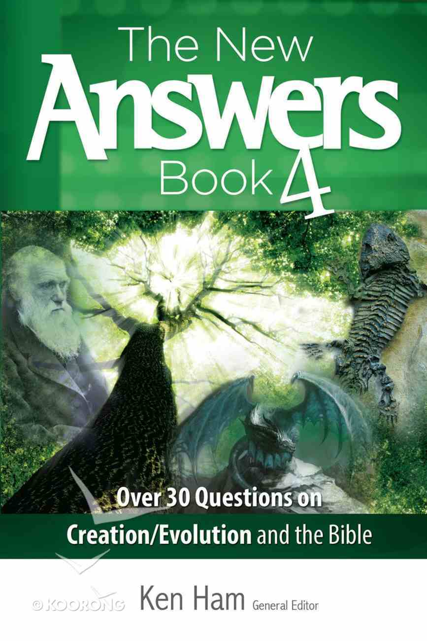 Over 30 Questions on Creation/Evolution and the Bible (#04 in New Answers Book Series) eBook
