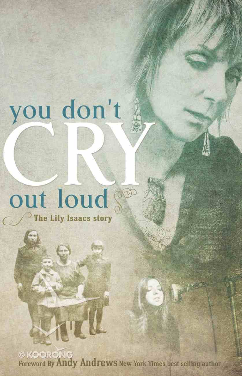 You Don't Cry Out Loud eBook