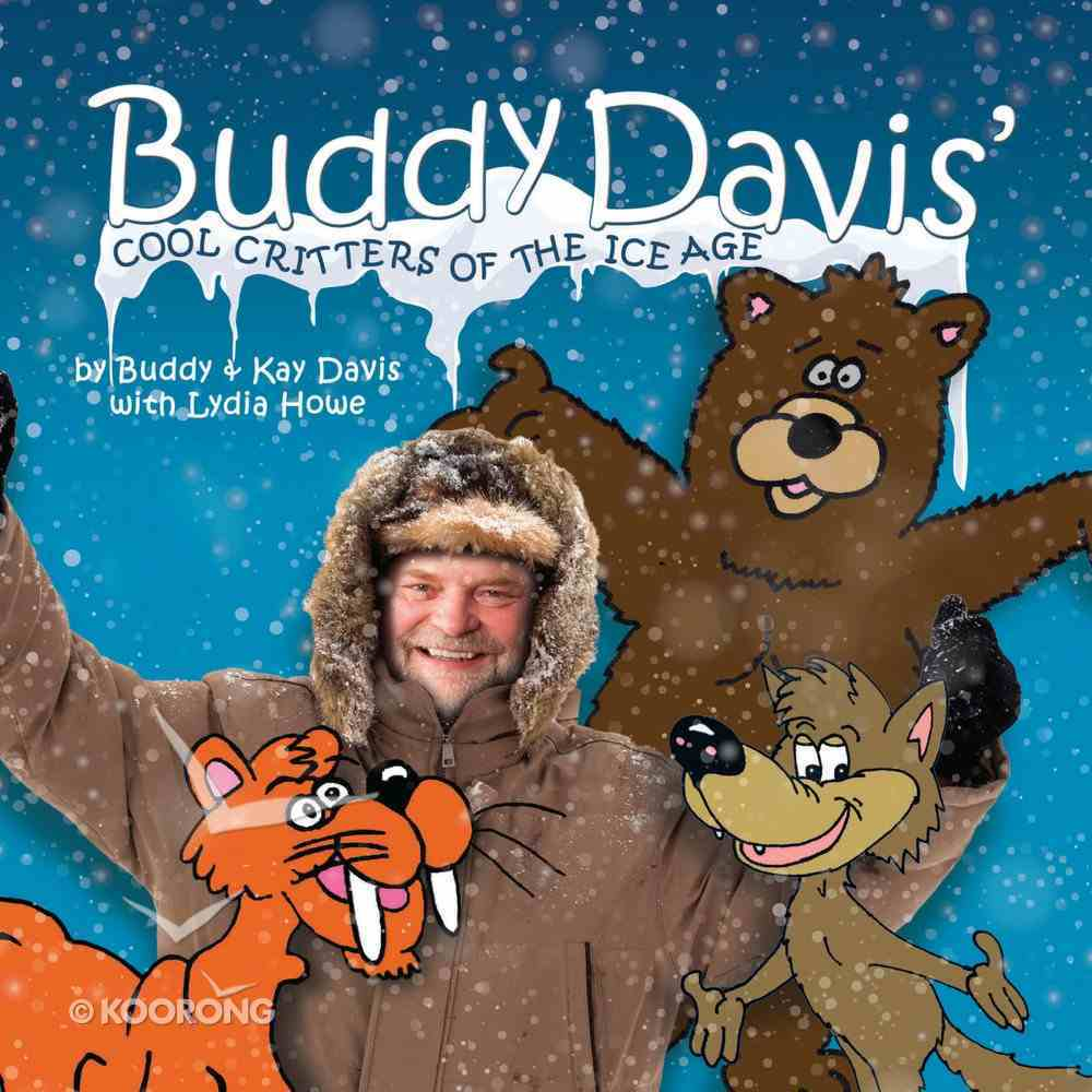 Buddy Davis' Cool Critters of the Ice Age eBook
