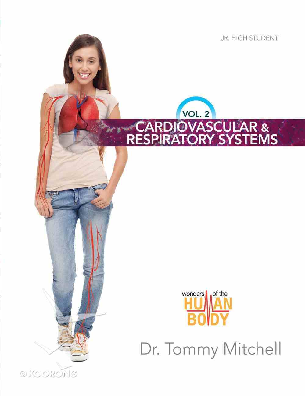 Cardiovascular and Respiratory Systems (#02 in Wonders Of The Human Body Series) eBook