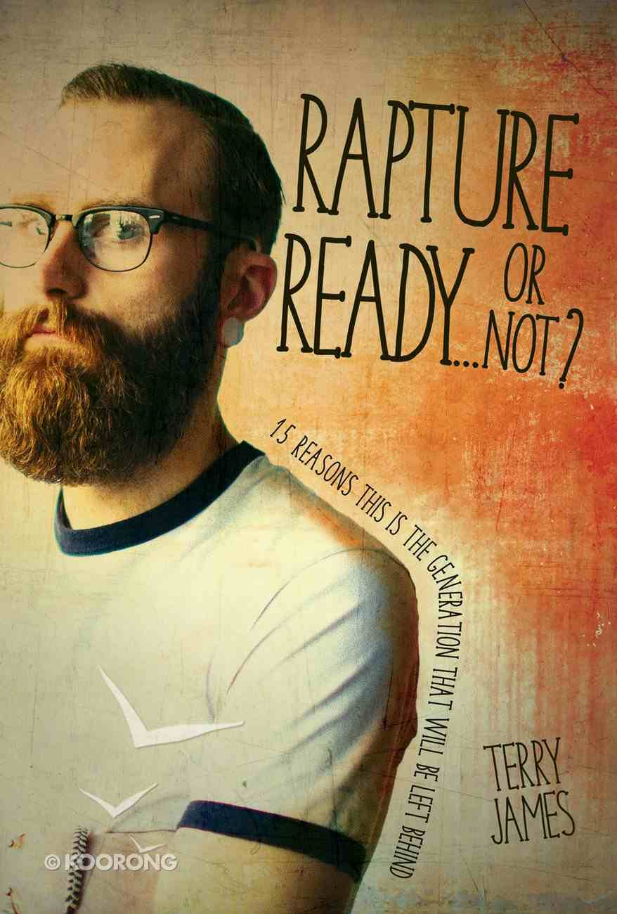 Rapture Ready?Or Not? eBook