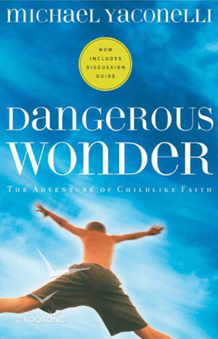 Dangerous Wonder (With Discussion Guide) eBook