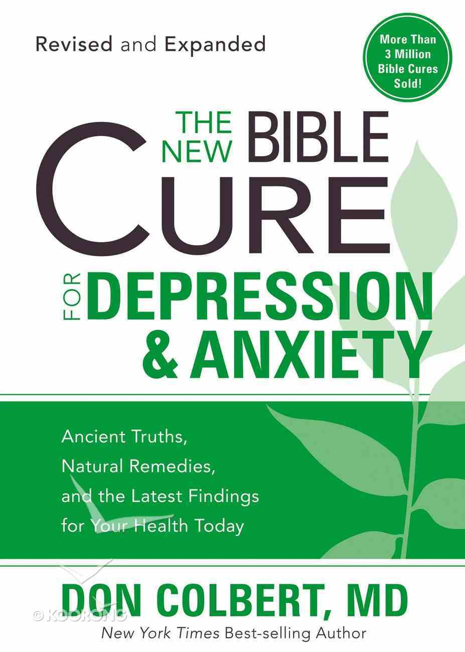 The New Bible Cure For Depression & Anxiety (The New Bible Cure Series) eBook