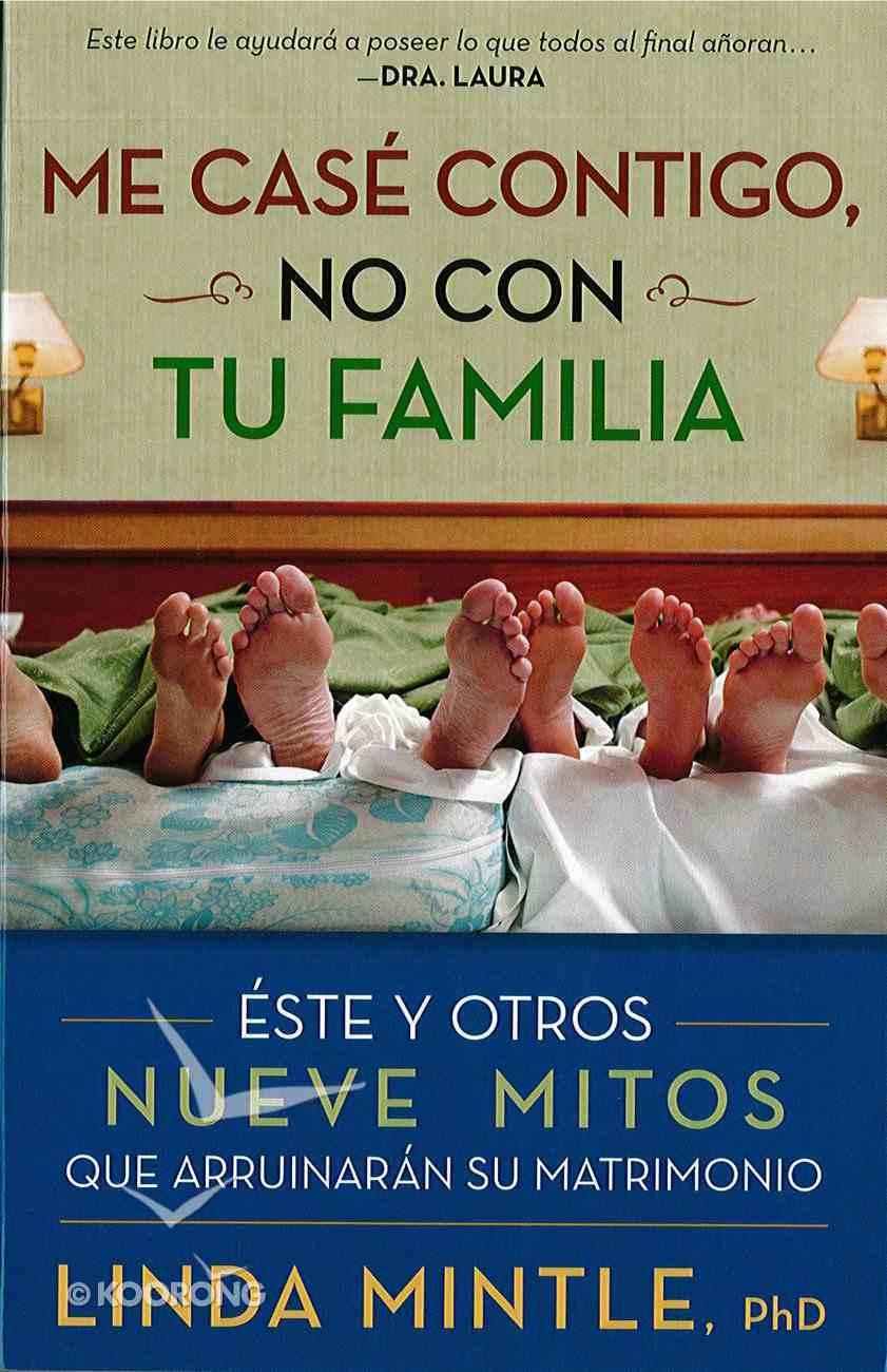 Me Case Contigo, No Con Tu Familia eBook