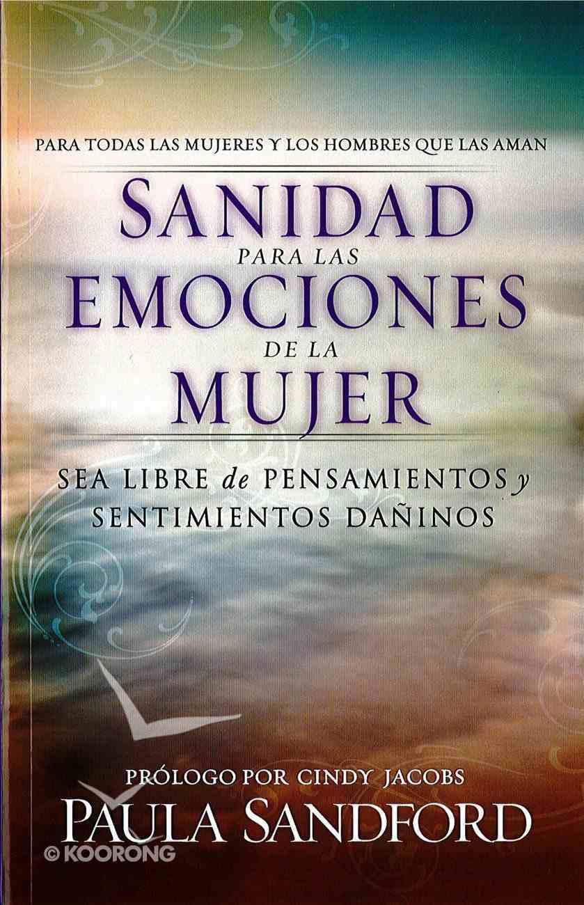 Sanidad Para Las Emociones De La Mujer (Spa) eBook