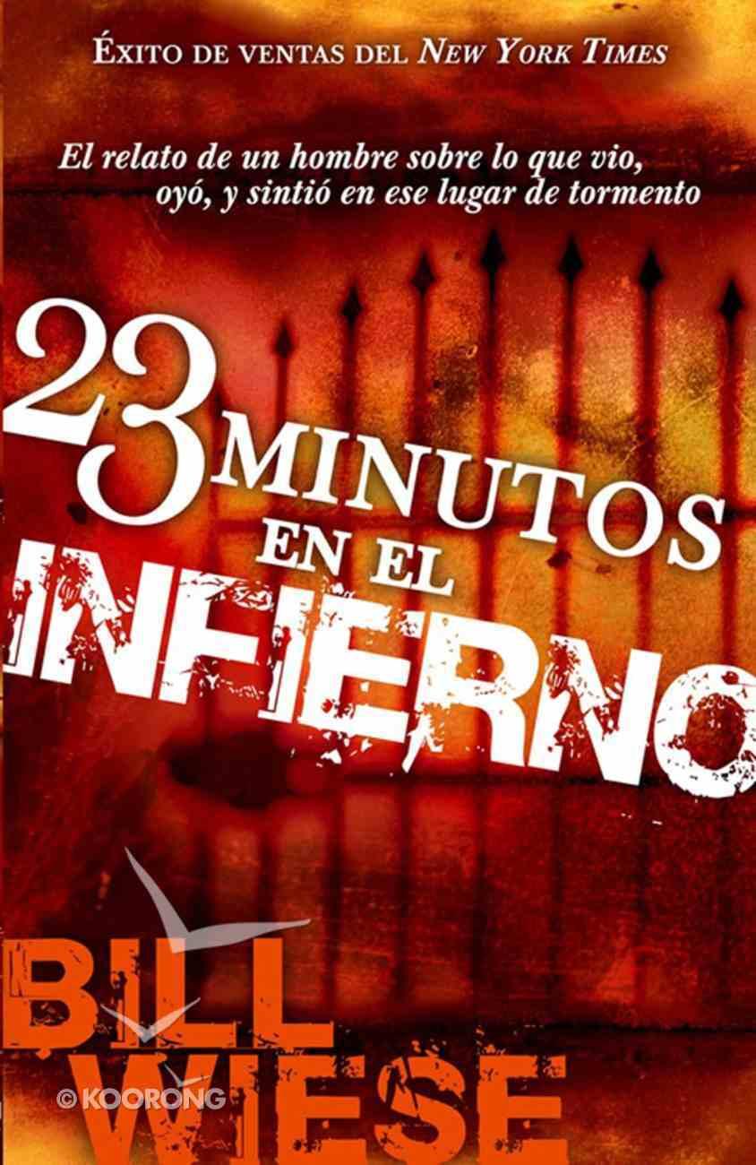23 Minutos En El Infierno (Spa) (23 Minutes In Hell) eBook