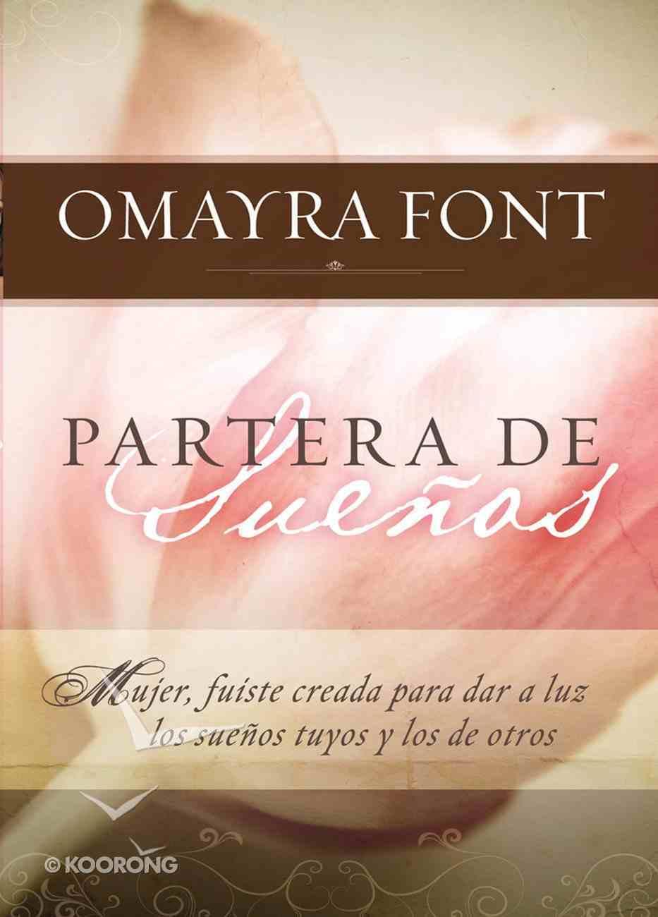Partera De Suenos (Spanish) (Spa) (Laborer Of Dreams) eBook