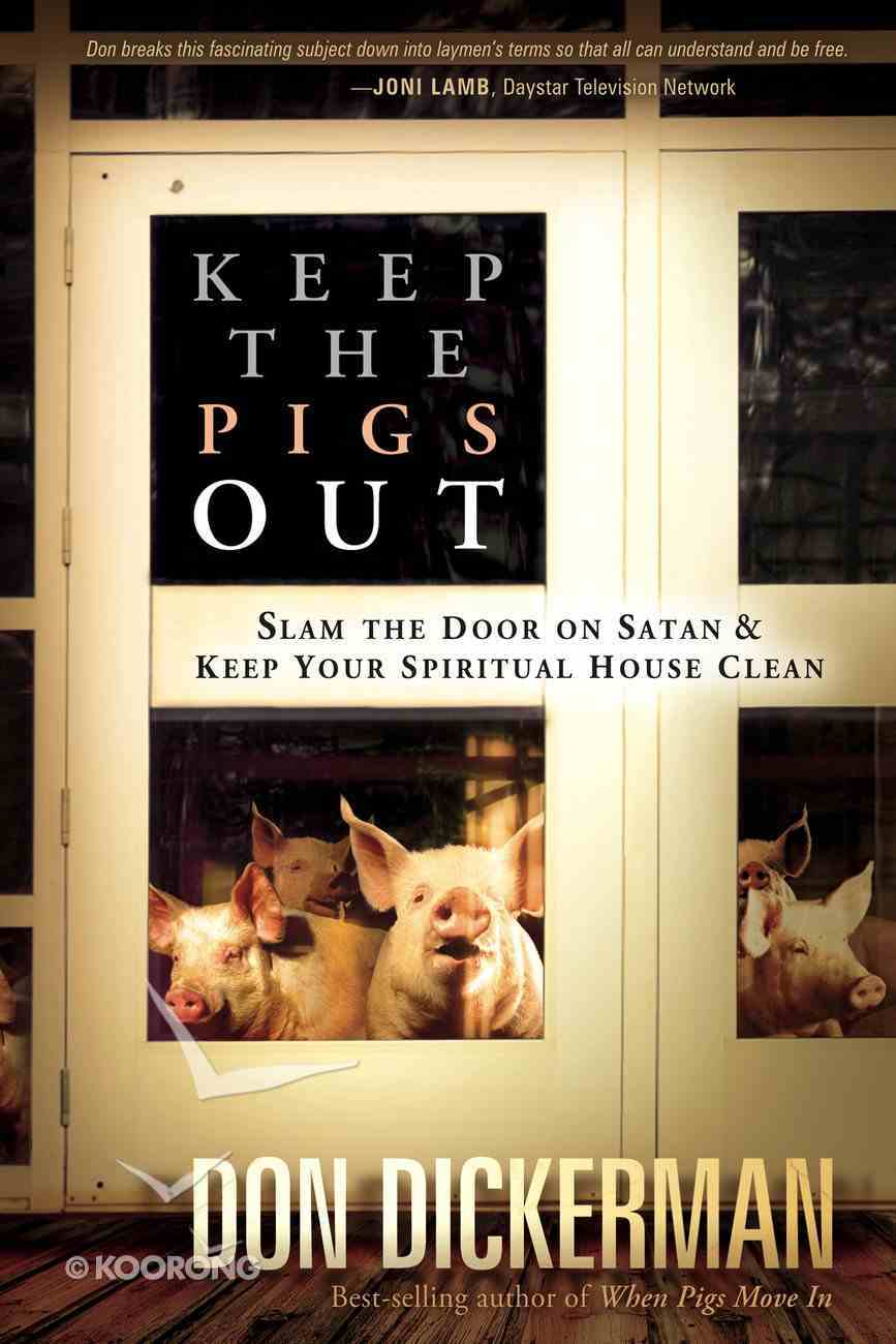 Keep the Pigs Out eBook