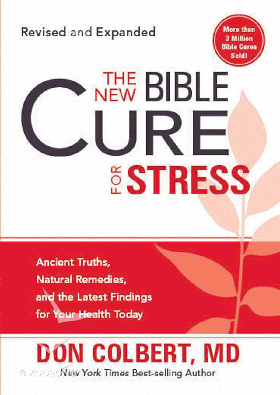 The New Bible Cure For Stress (The New Bible Cure Series) eBook