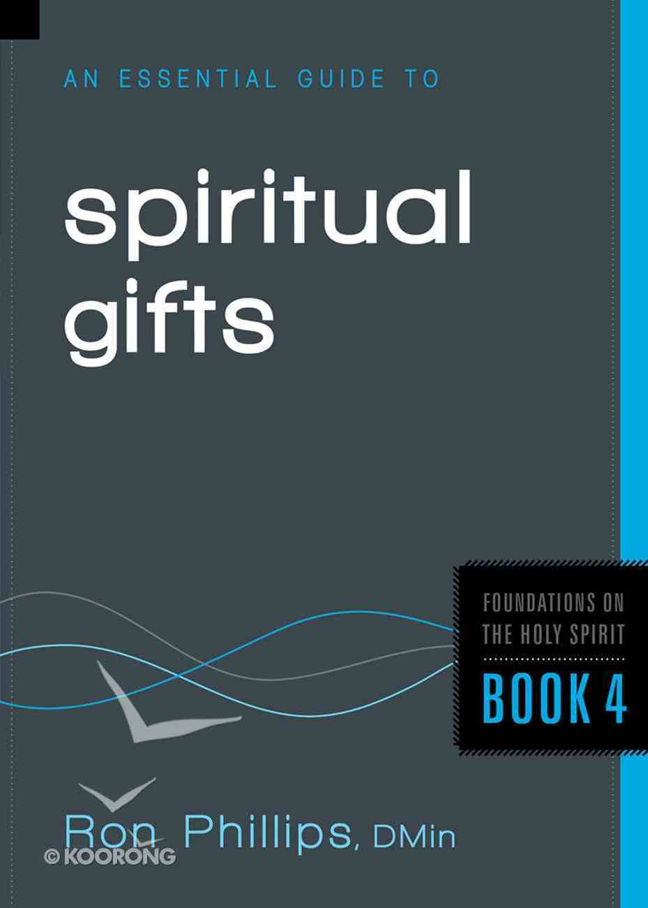 An Essential Guide to Spiritual Gifts eBook