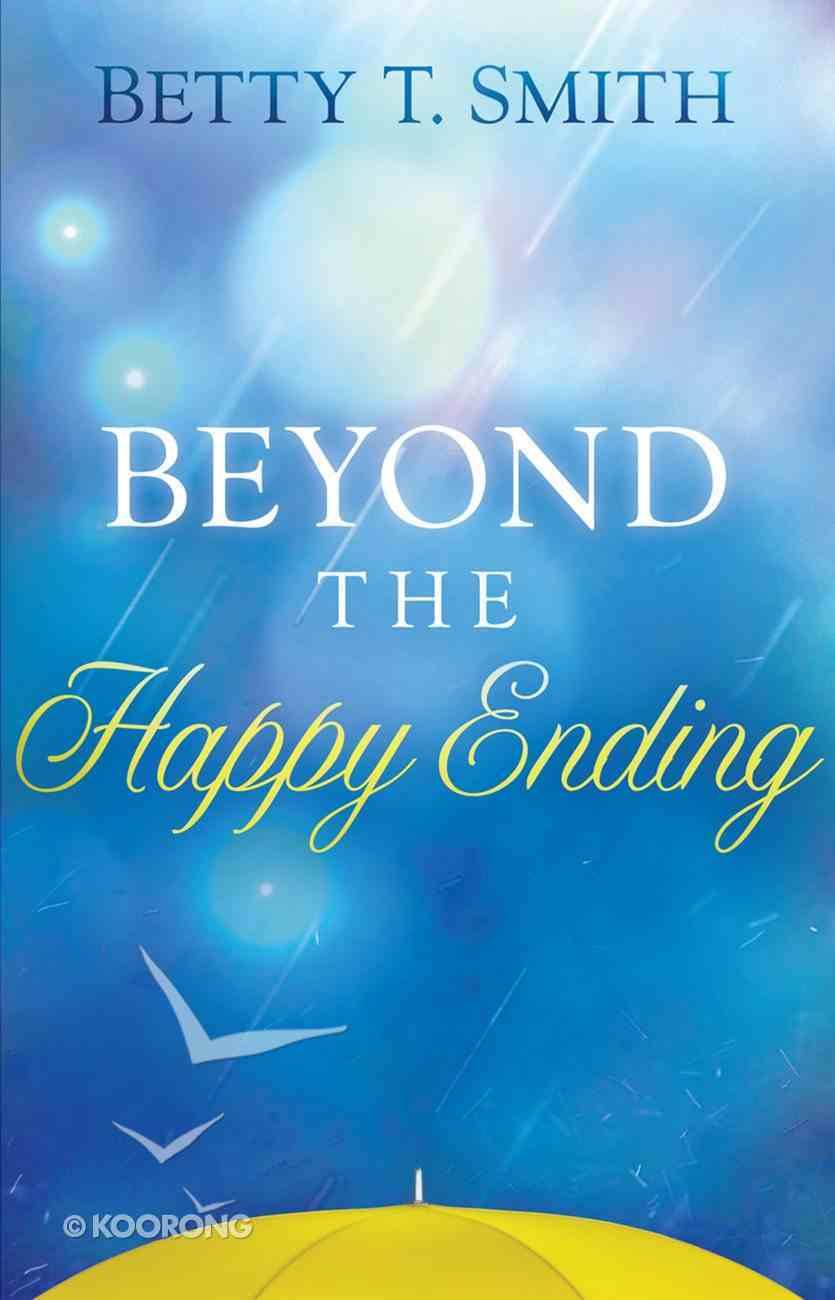 Beyond the Happy Ending eBook