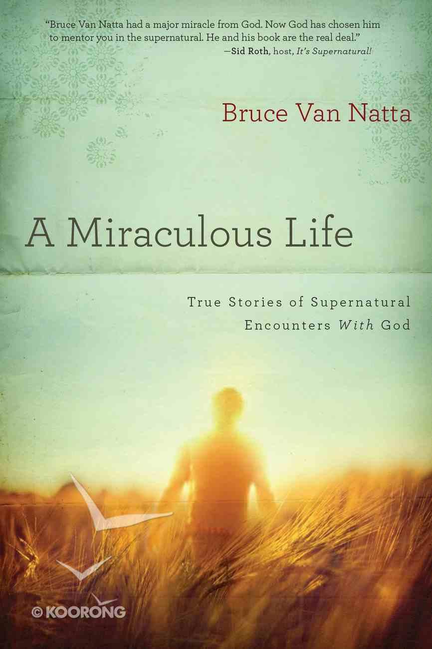 A Miraculous Life eBook