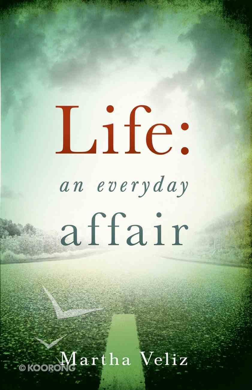 Life: An Everyday Affair eBook