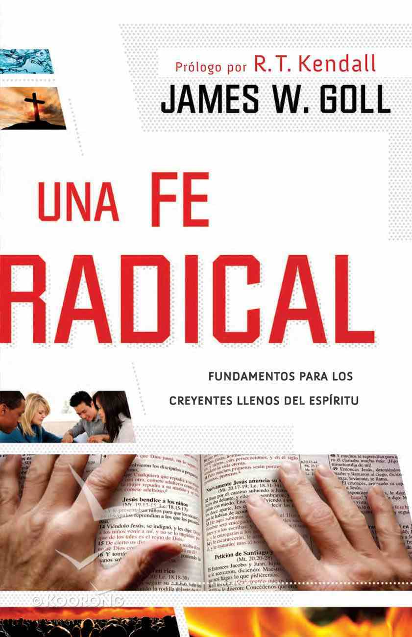 Una Fe Radical (Spanish) (Spa) (Radical Faith) eBook