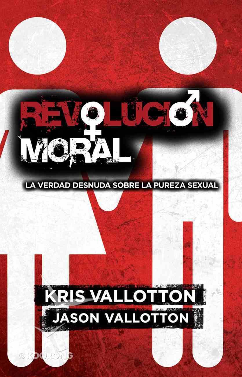 Revolicion Moral (Spanish) (Spa) (Moral Revolution) eBook
