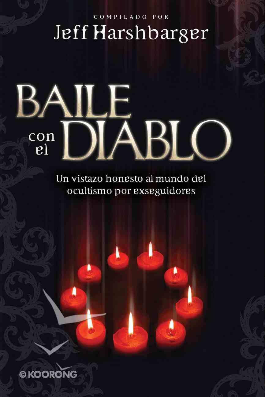 Baile Con El Diablo (Spa) (Dancing With The Devil) eBook