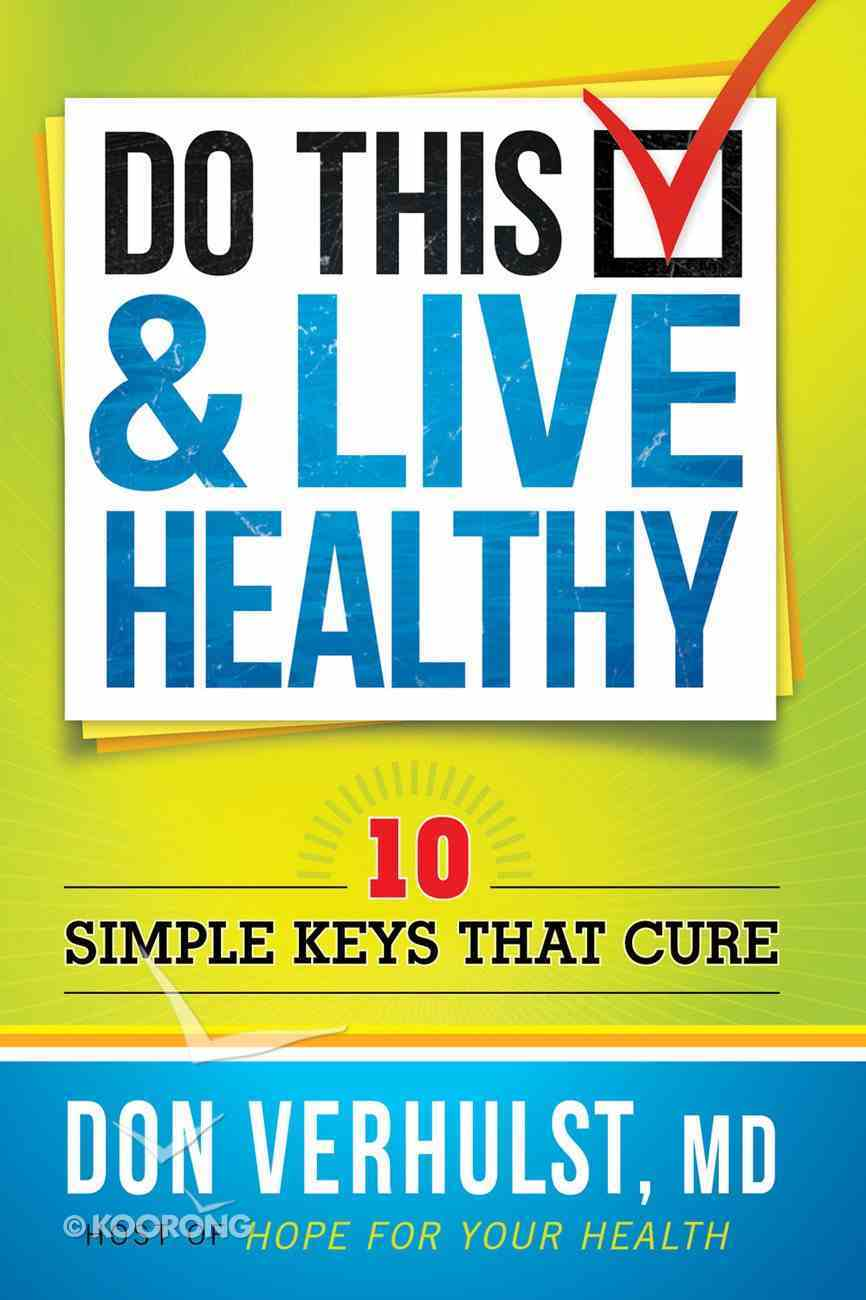 Do This & Live Healthy eBook