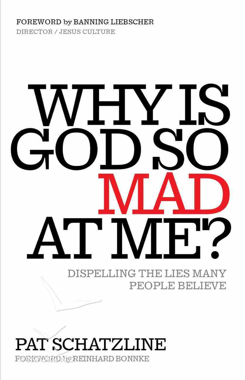 Why is God So Mad At Me? eBook
