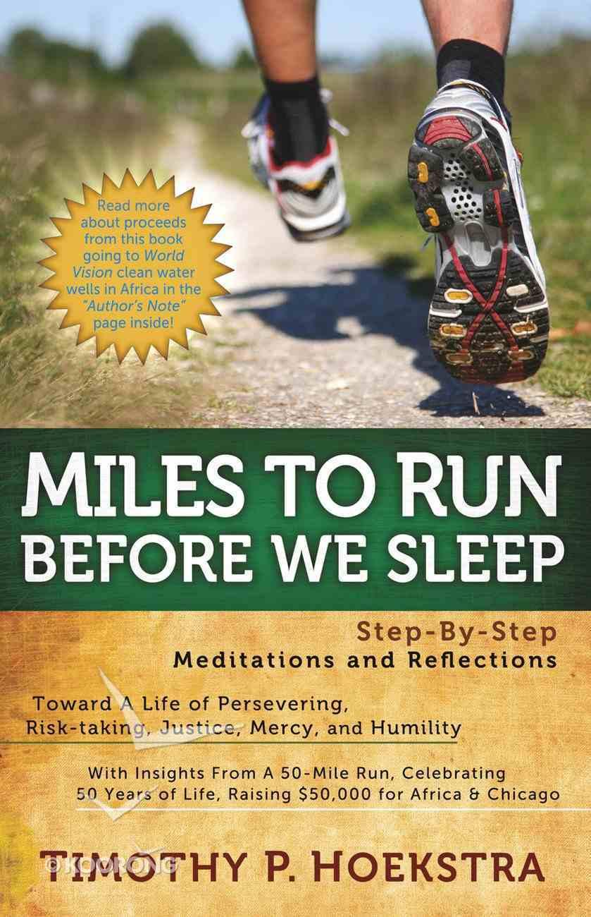Miles to Run Before We Sleep eBook