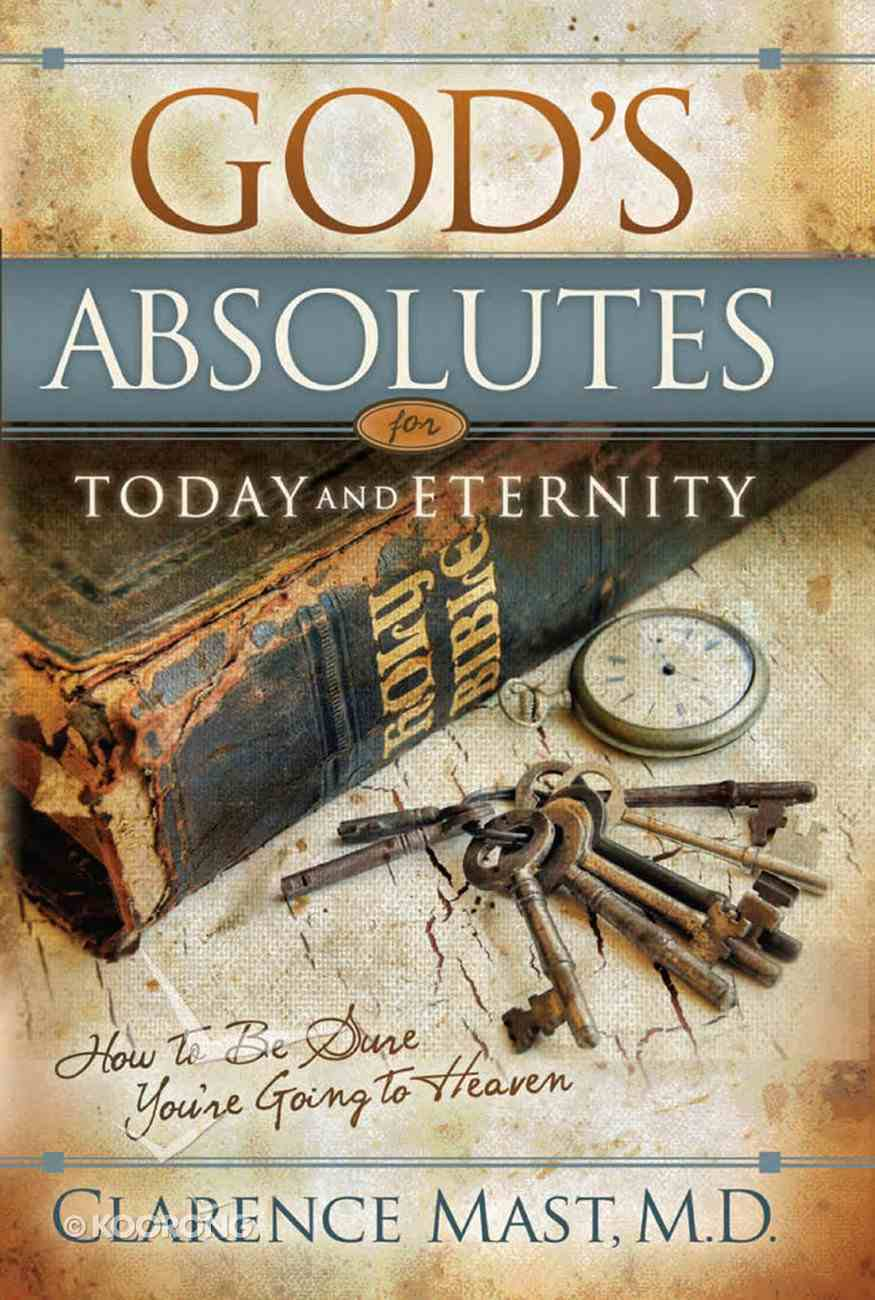 God's Absolutes For Today and Eternity eBook