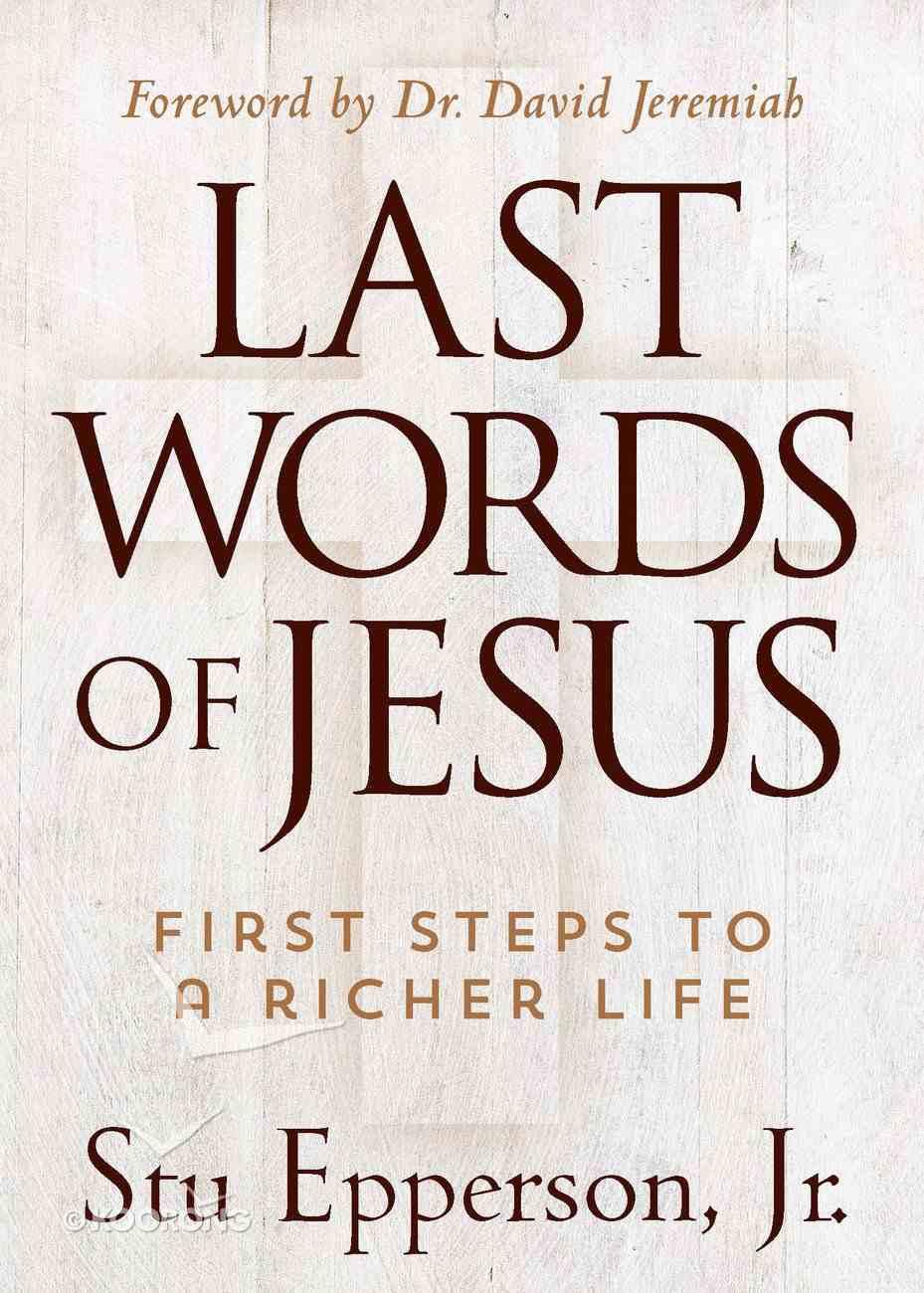The Last Words of Jesus eBook