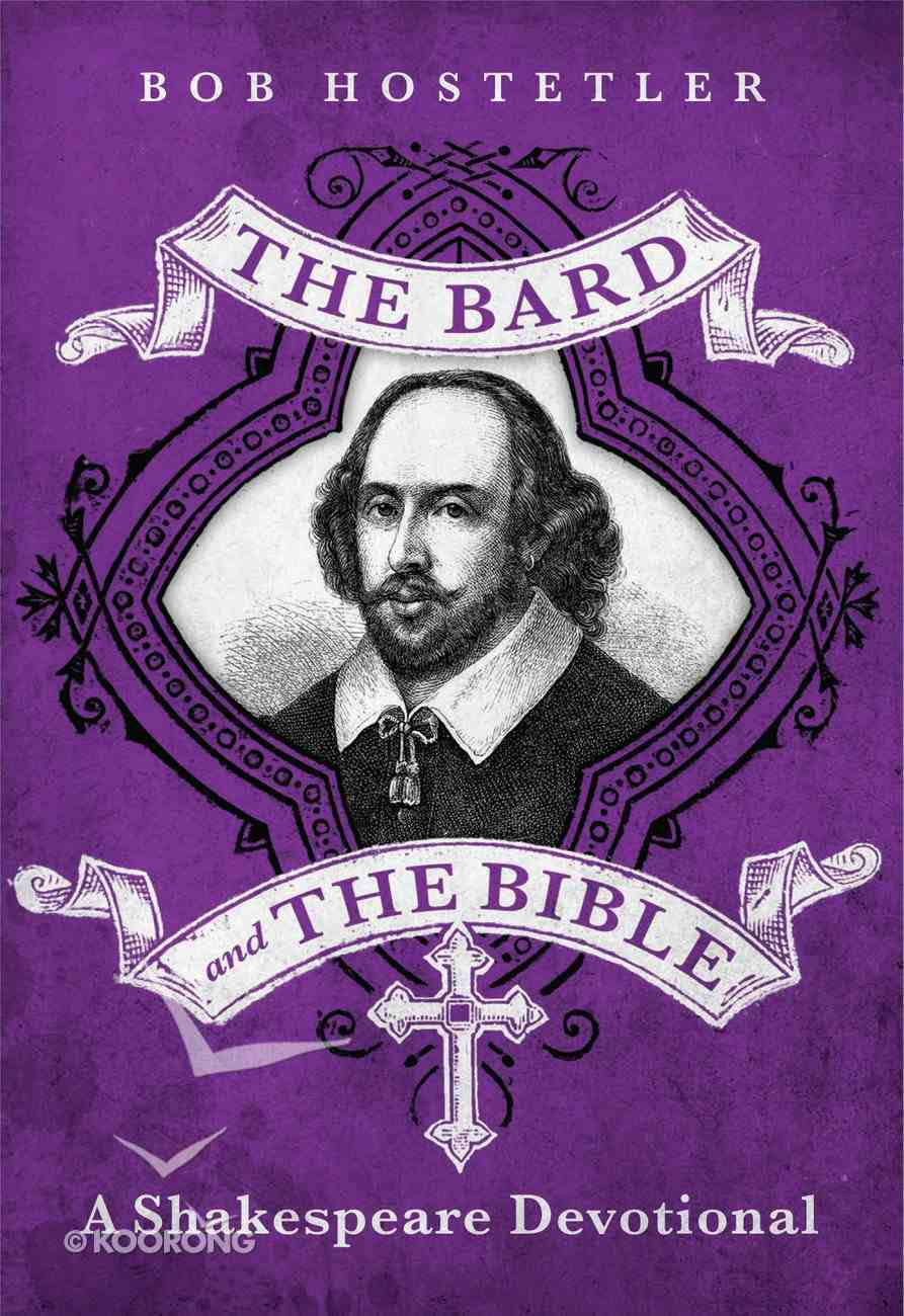 The Bard and the Bible: A Shakespeare Devotional eBook