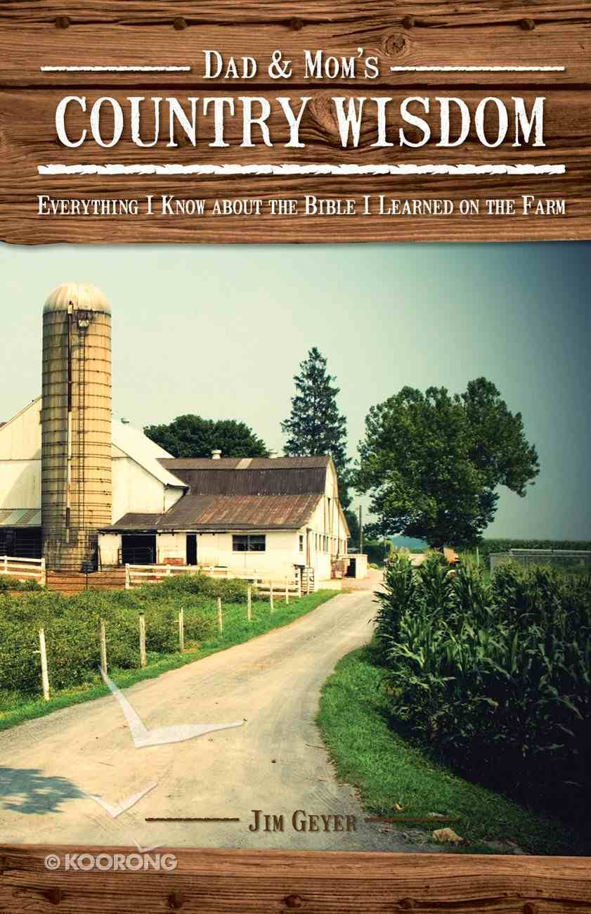Dad & Mom's Country Wisdom eBook