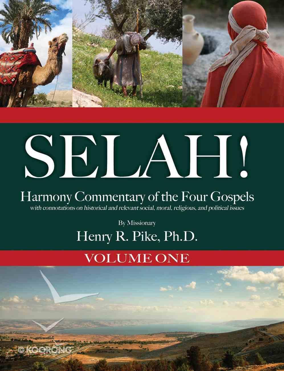 Selah! Harmony Commentary of the Four Gospels, Ebook Volume 1 eBook