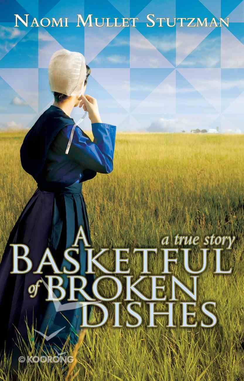A Basketful of Broken Dishes eBook