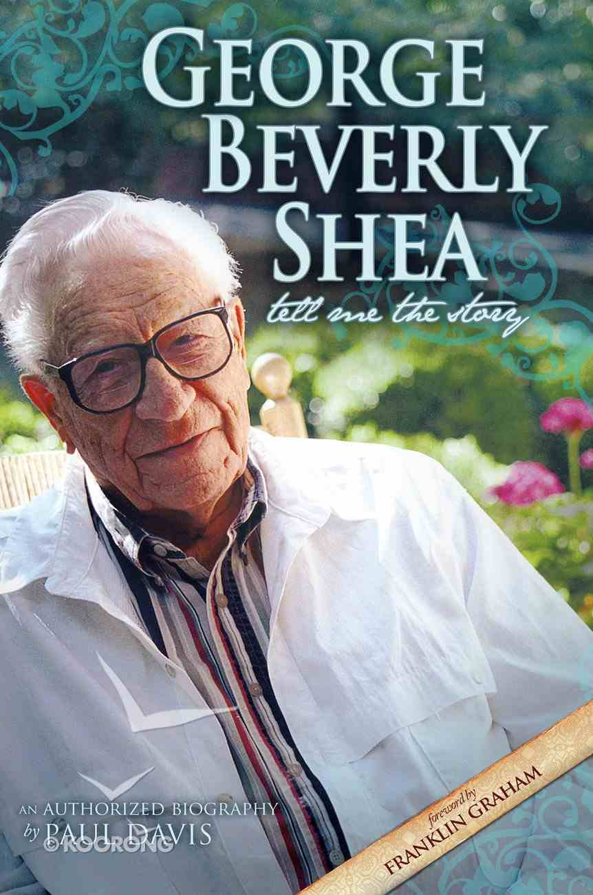George Beverly Shea - Tell Me the Story eBook