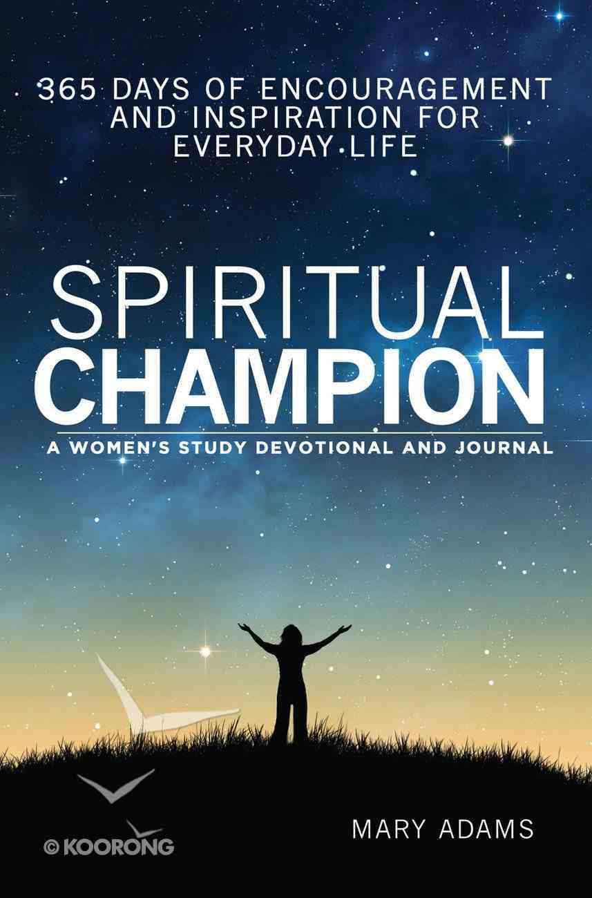 Spiritual Champion: A Women?S Study Devotional and Journal eBook