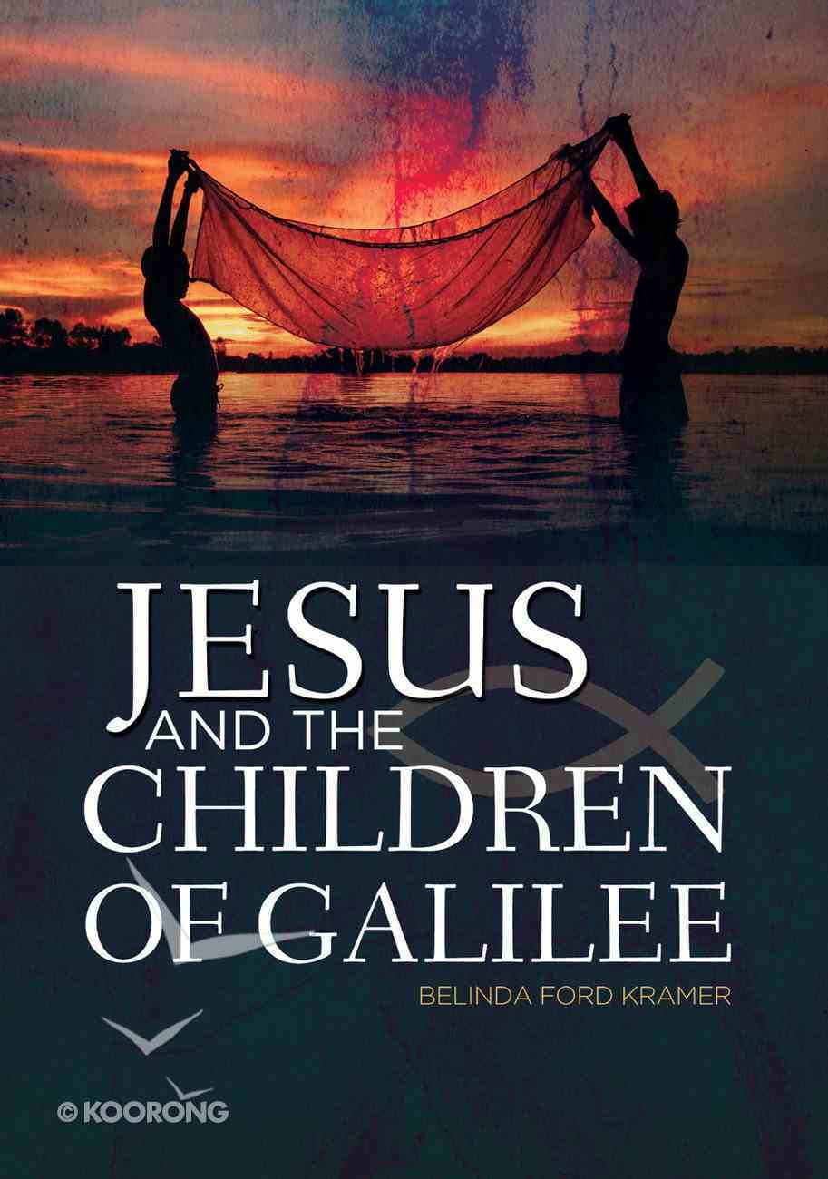 Jesus and the Children of Galilee eBook