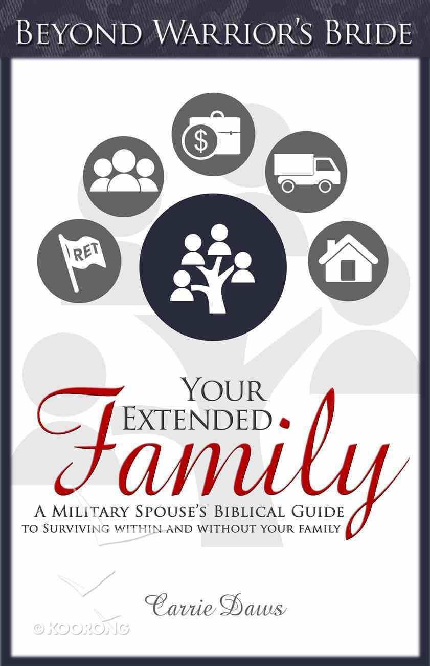 Your Extended Family (#1 in Beyond Warrior's Bride Series) eBook