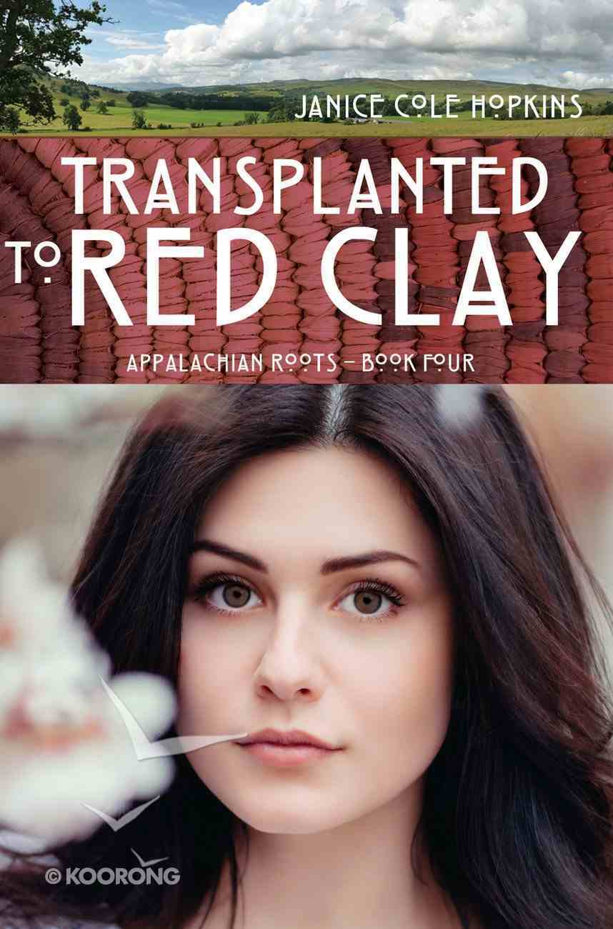 Transplanted to Red Clay eBook