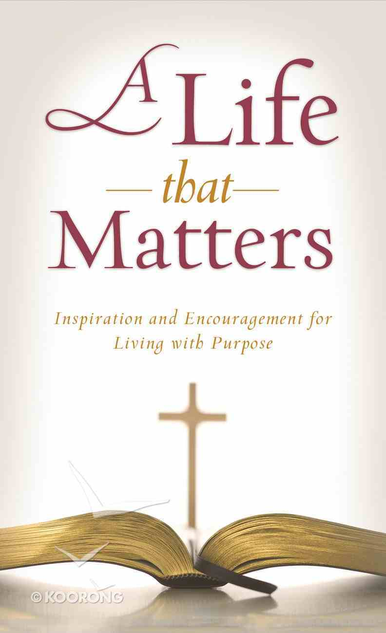 A Life That Matters eBook