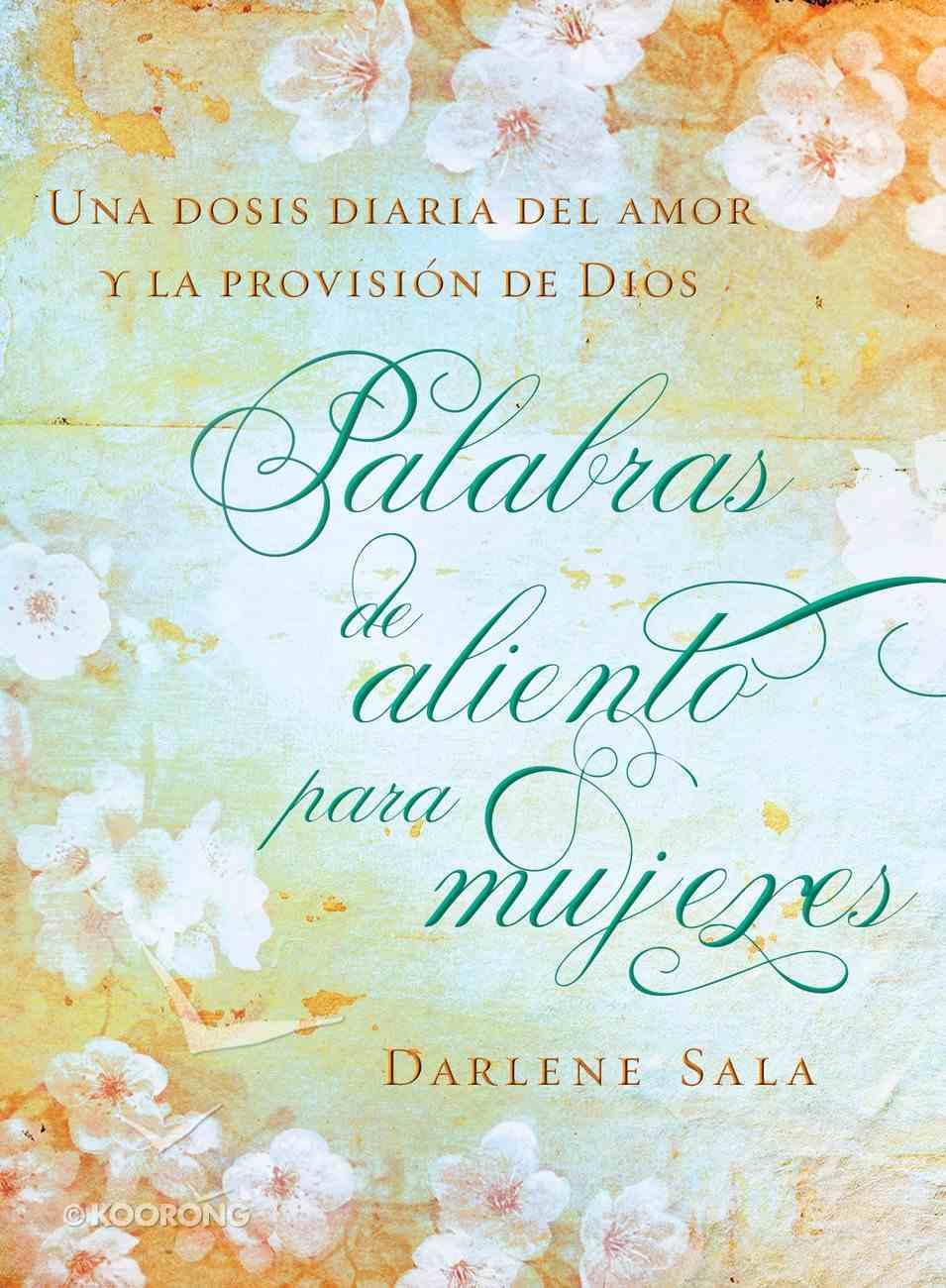 Palabras De Aliento Para Mujeres (Spanish) (Spa) (Encouraging Words For Women) eBook