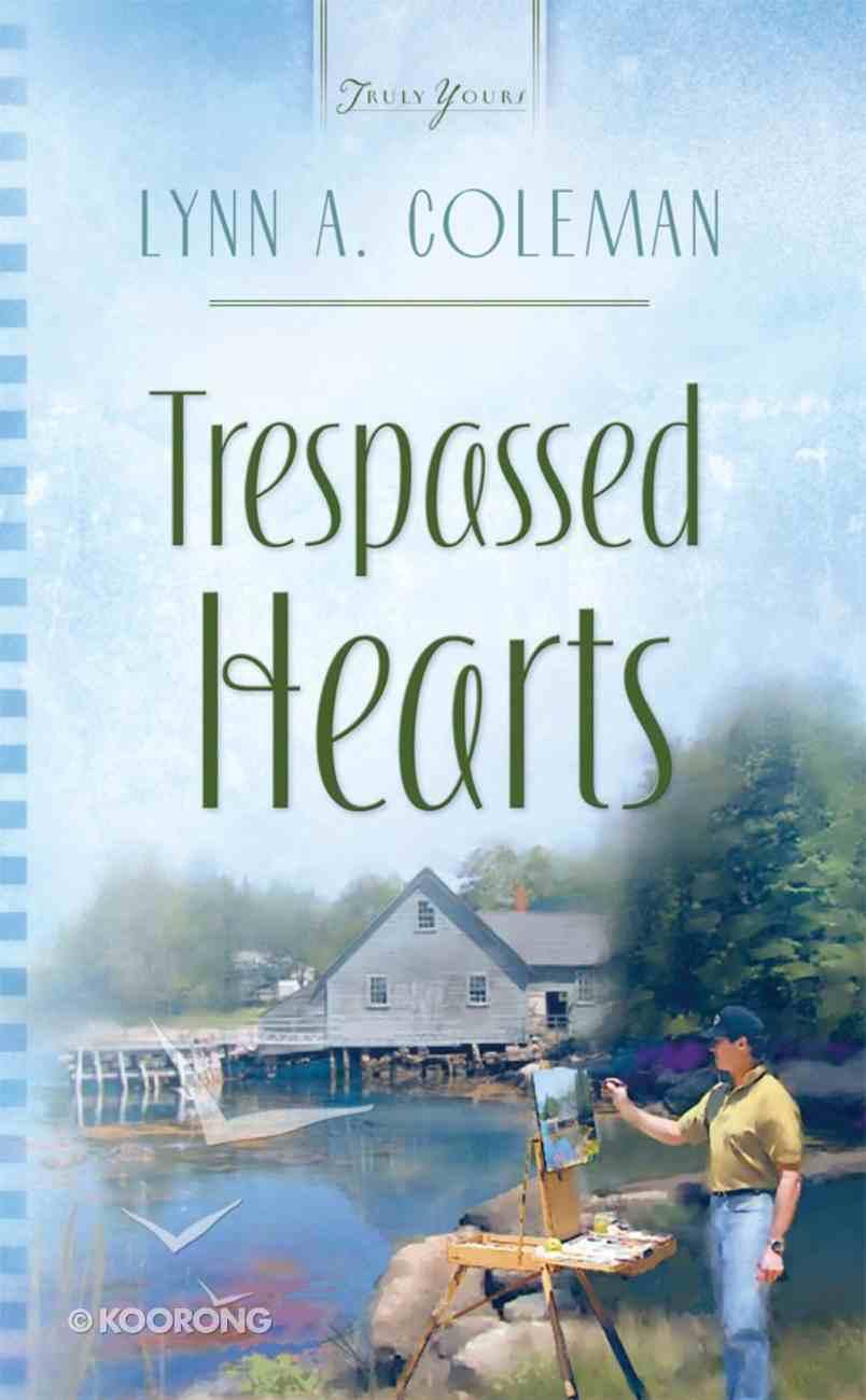 Heartsong #782: Trespassed Hearts eBook