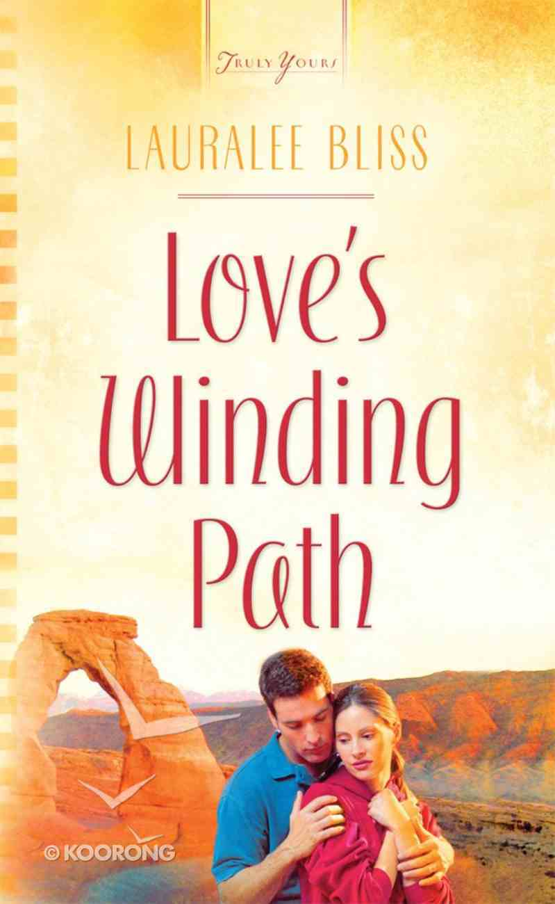 Heartsong: Love's Winding Path eBook