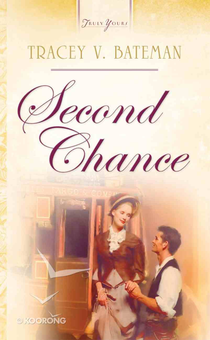 Second Chance (Heartsong Series) eBook