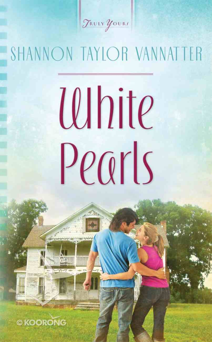 White Pearls (#937 in Heartsong Series) eBook