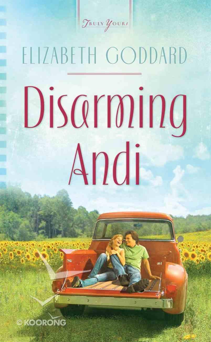 Heartsong: Disarming Andi eBook