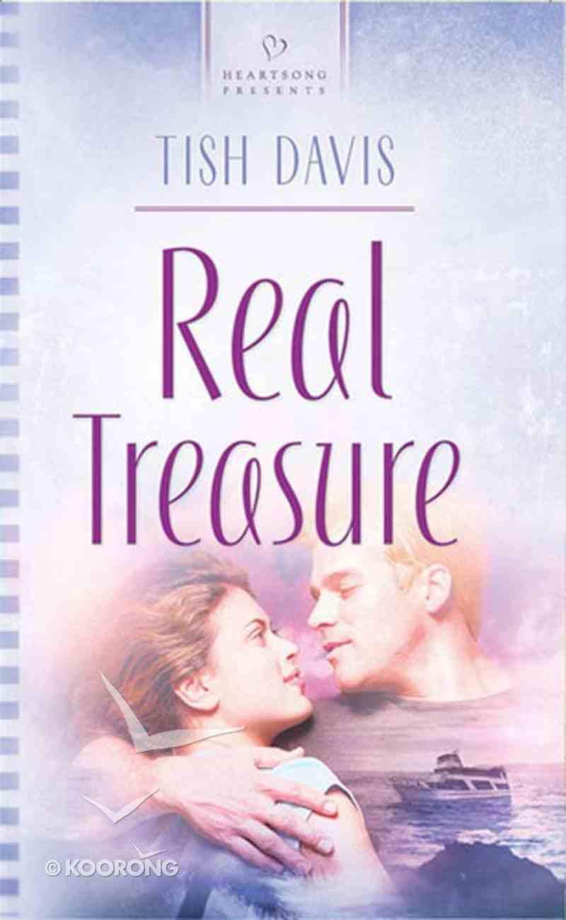 Real Treasure (Heartsong Series) eBook