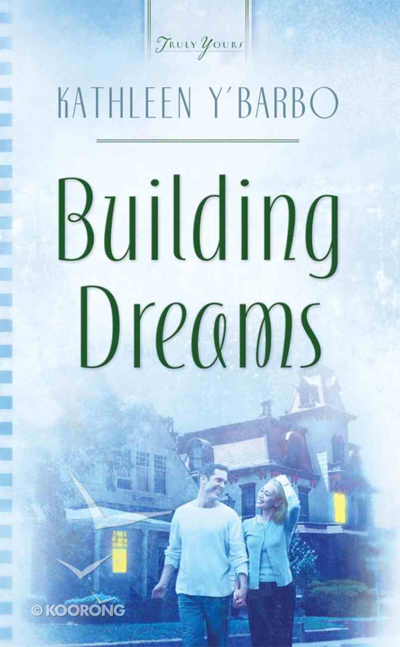 Building Dreams (#797 in Heartsong Series) eBook