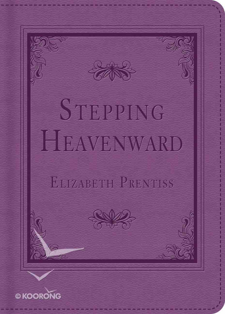 Stepping Heavenward eBook