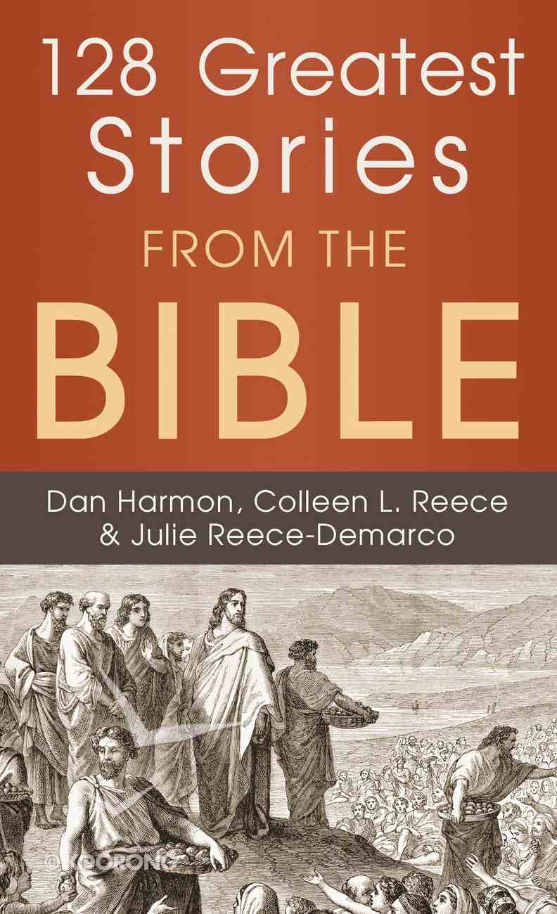 128 Greatest Stories From the Bible eBook