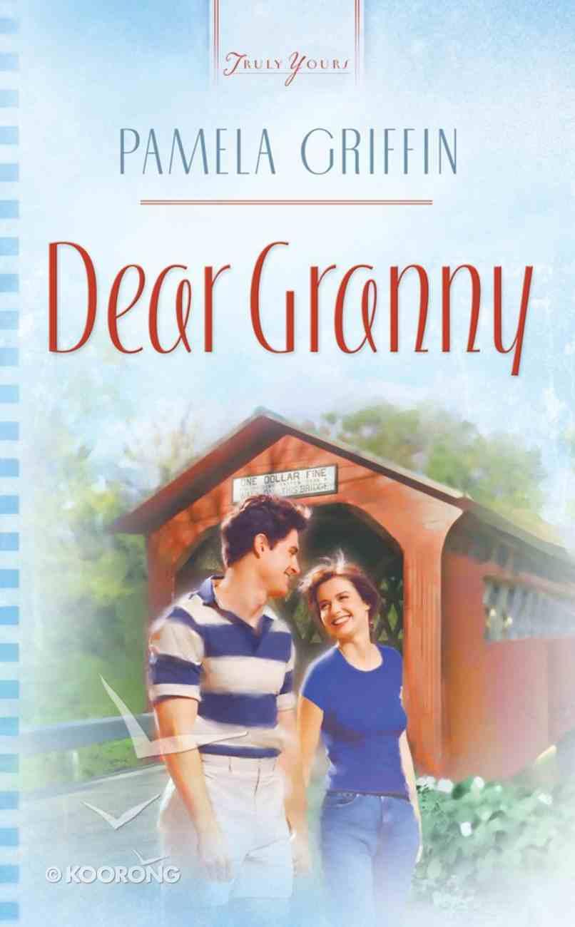 Dear Granny (#697 in Heartsong Series) eBook
