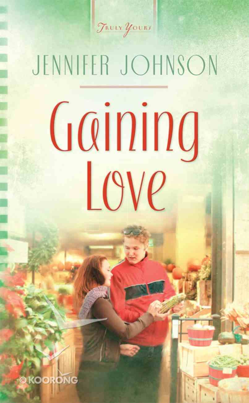 Heartsong: Gaining Love eBook