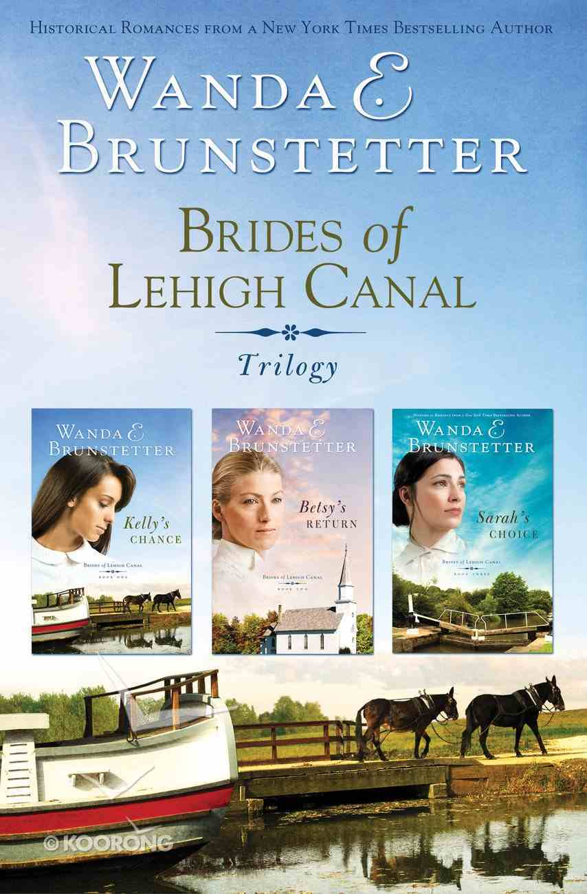 Trilogy (Brides Of Lehigh Canal Series) eBook