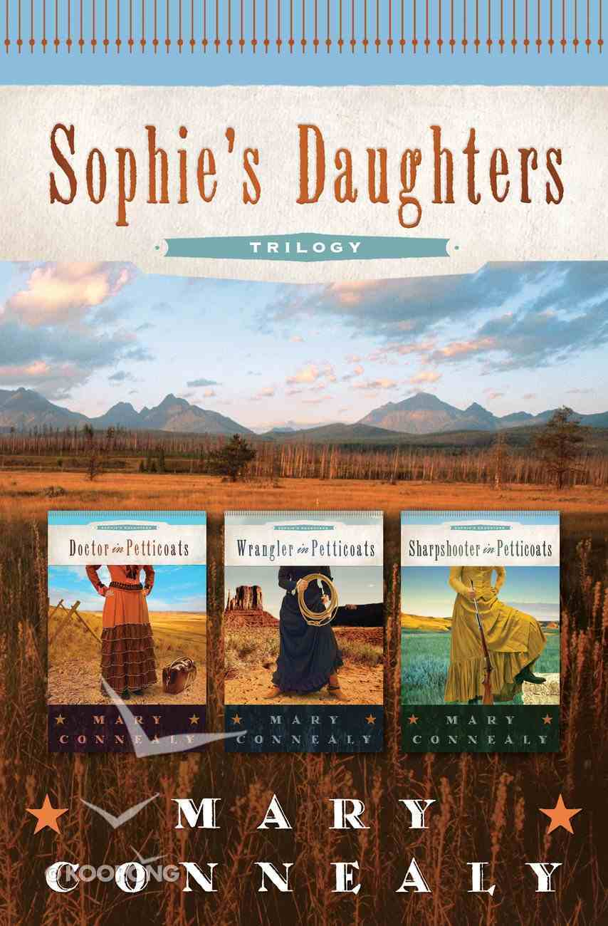 Trilogy (Sophie's Daughter's Series) eBook